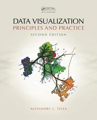 Data Visualization: Principles and Practice - Telea, Alexandru C