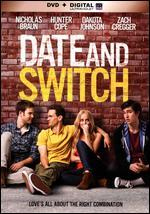 Date and Switch [Includes Digital Copy] [UltraViolet]