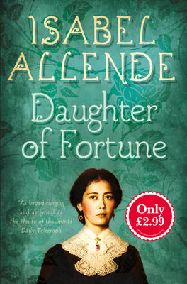 Daughter of Fortune - Allende, Isabel