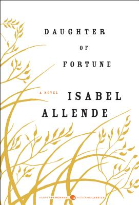 Daughter of Fortune - Allende, Isabel, and Peden, Margaret Sayers, Prof. (Translated by)