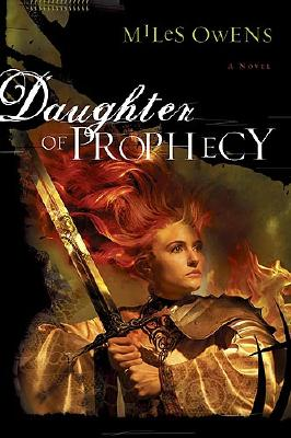 Daughter of Prophecy - Owens, Miles