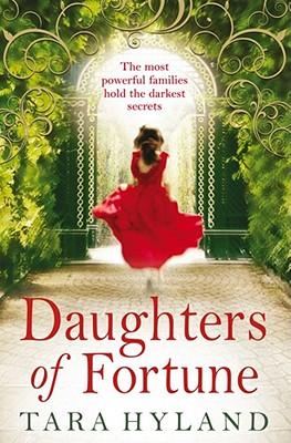 Daughters of Fortune - Hyland, Tara