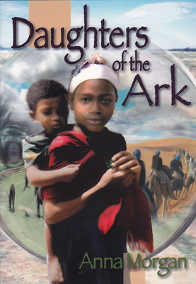 Daughters of the Ark - Morgan, Anna