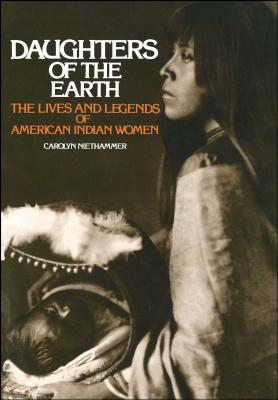 Daughters of the Earth - Niethammer, Carolyn
