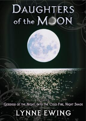 Daughters of the Moon - Ewing, Lynne