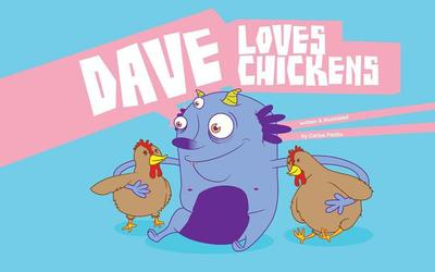 Dave Loves Chickens - Patino, Carlos