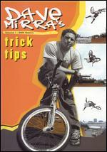 Dave Mirra's Trick Tips, Vol. 1: BMX Basics