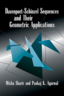 Davenport Schinzel Sequences and Their Geometric Applications - Sharir, Micha