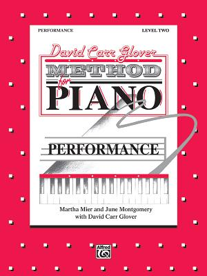 David Carr Glover Method for Piano Performance: Level 2 - Glover, David Carr, and Stewart, Jay