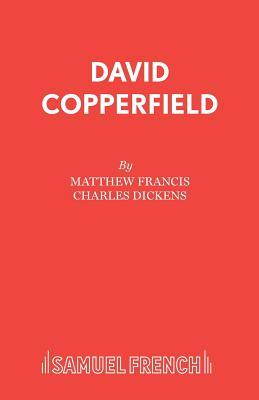 David Copperfield - Francis, Matthew