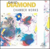 David Diamond: Chamber Works - Fred Sherry (cello); Lawrence Sobol (clarinet); Linda Moss (viola); Louise Schulman (viola); Lucy Shelton (soprano);...