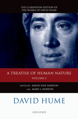 David Hume: A Treatise of Human Nature: Volume 2: Editorial Material - Norton, David Fate (Editor), and Norton, Mary J. (Editor)