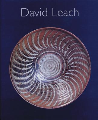 David Leach: A Biography by Emmanuel Cooper - Cooper, Emmanuel, Mr.