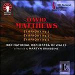 David Matthews: Symphonies Nos. 1, 3 & 5