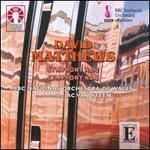David Matthews: Symphonies Nos. 2 & 6