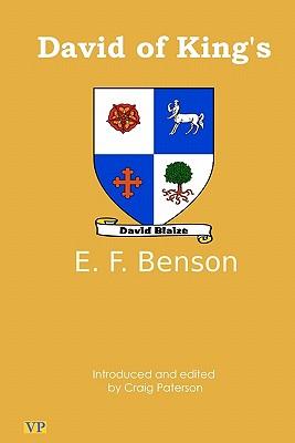 David of King's - Benson, E F, and Paterson, Craig (Editor)