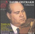 David Oistrakh Collection, Vol.6