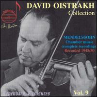 David Oistrakh Collection, Vol. 9 - David Oistrakh (violin); Lev Oborin (piano); Mikhail Terian (viola); Pyotr Bondarenko (violin);...