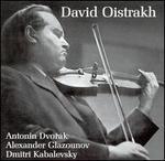 David Oistrakh Plays Dvor�k, Glazounov, Kabalevsky