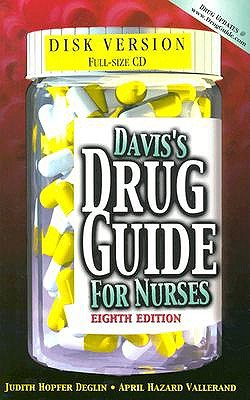 Davis's Drug Guide for Nurses (Book for Windows and Macintosh) - Deglin, Judith Hopfer, Pharm.D., and Vallerand, April Hazard, PhD, RN