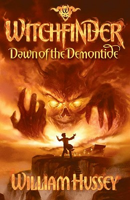Dawn of the Demontide. William Hussey - Hussey, William