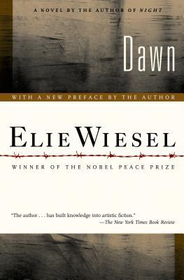 Dawn - Wiesel, Elie, and Frenaye, Frances (Translated by)