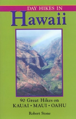 Day Hikes Around San Luis Obispo: 128 Great Hikes - Stone, Robert