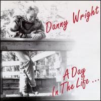 Day in the Life... - Danny Wright