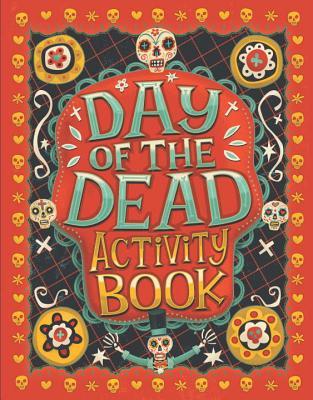 Day of the Dead Activity Book - Jones, Karl