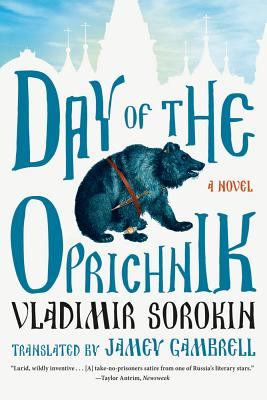 Day of the Oprichnik - Sorokin, Vladimir