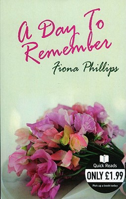 Day to Remember - Phillips, Fiona