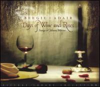 Days of Wine and Roses: Songs of Johnny Mercer - Beegie Adair