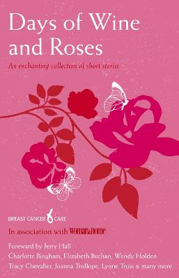 Days Of Wine And Roses - Gerrard, Nicci (Contributions by), and Chevalier, Tracy (Contributions by), and McDermid, Val (Contributions by)