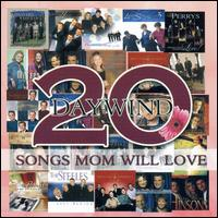 Daywind 20: Songs Mom Will Love - Various Artists