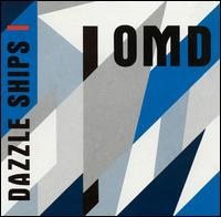 Dazzle Ships - Orchestral Manoeuvres in the Dark