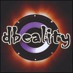 Dbeality