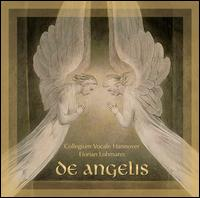 De Angelis - Collegium Vocale Hannover; Florian Lohmann (conductor)