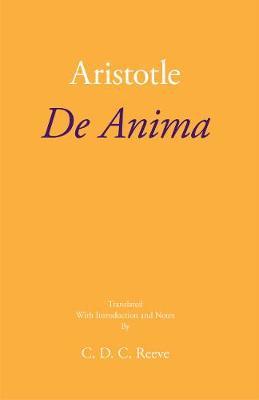 de Anima - Aristotle, and Reeve, C D C