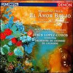 de Falla: El Amor Brujo; 7 Canciones Populares Españolas