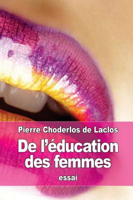 de L'Education Des Femmes - De Laclos, Pierre Choderlos