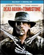 Dead Again in Tombstone [Blu-ray]