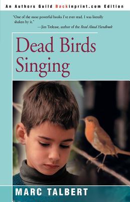 Dead Birds Singing - Talbert, Marc