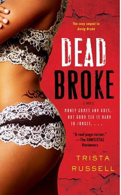 Dead Broke - Russell, Trista