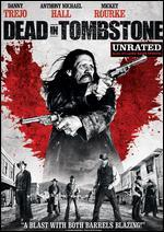 Dead in Tombstone [Unrated]