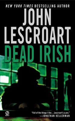 Dead Irish - Lescroart, John