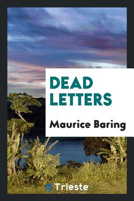 Dead Letters - Baring, Maurice