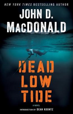Dead Low Tide - MacDonald, John D