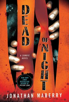 Dead of Night: A Zombie Novel - Maberry, Jonathan