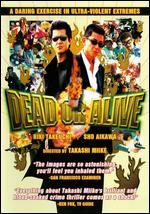 Dead or Alive - Takashi Miike