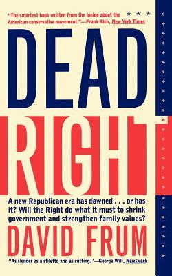 Dead Right - Frum, David